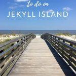 5 things to do on Jekyll Island, Geargia Golden Isles - Coastal Wandering