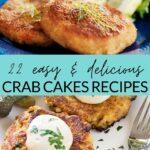 22 easy & delicious crab cakes recipes