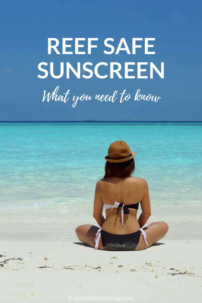 Reef Safe Sunscreen: What you need to know