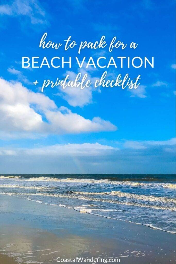 How to pack for a beach vacation + printable checklist
