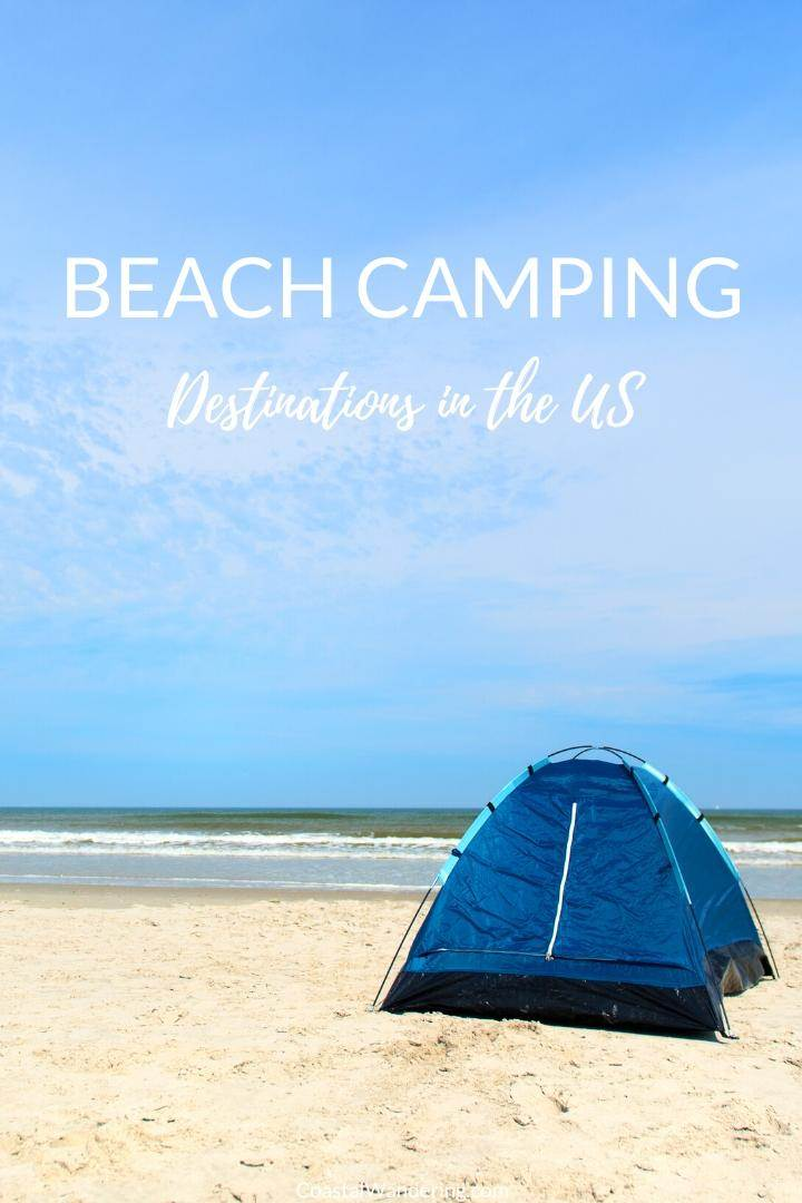 Beach camping destinations in the US - Coastal Wandering