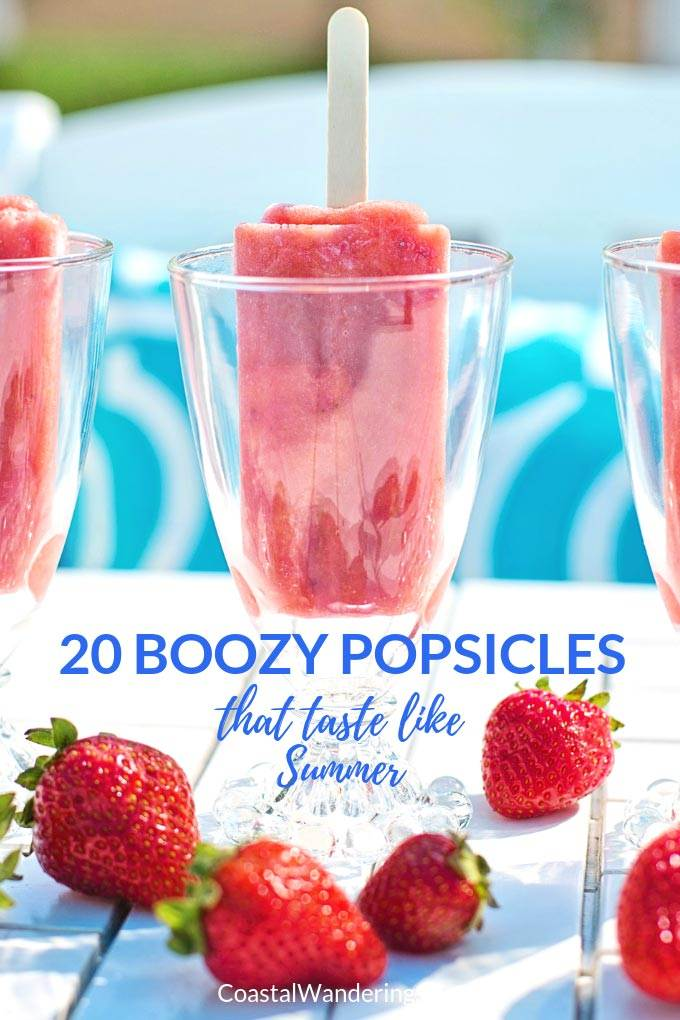20 Boozy Popsicles That Taste Like Summer - Coastal Wandering