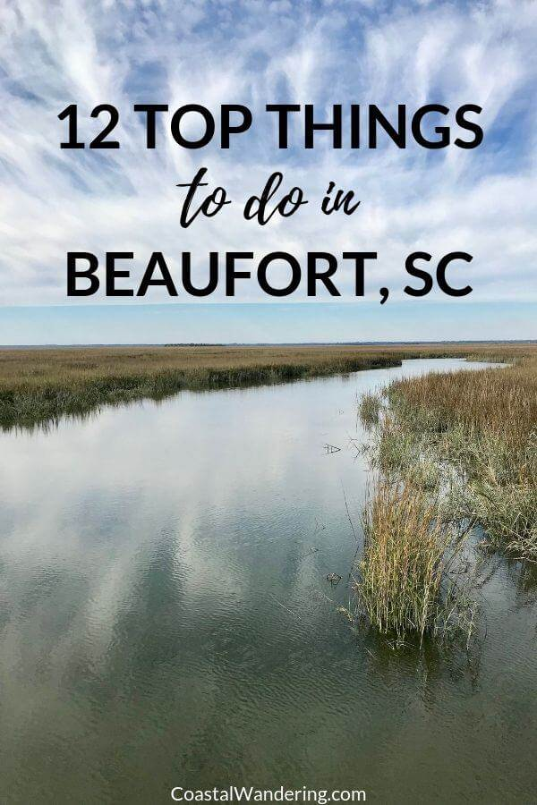 12 Top Things To Do In Beautiful Beaufort, South Carolina