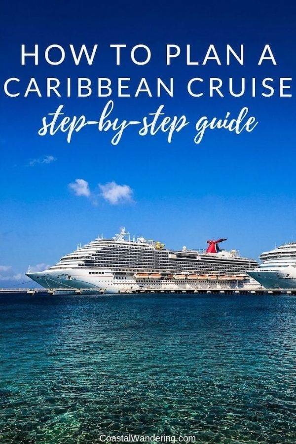 How To Plan A Cruise To The Caribbean: Your Step-by-Step Guide