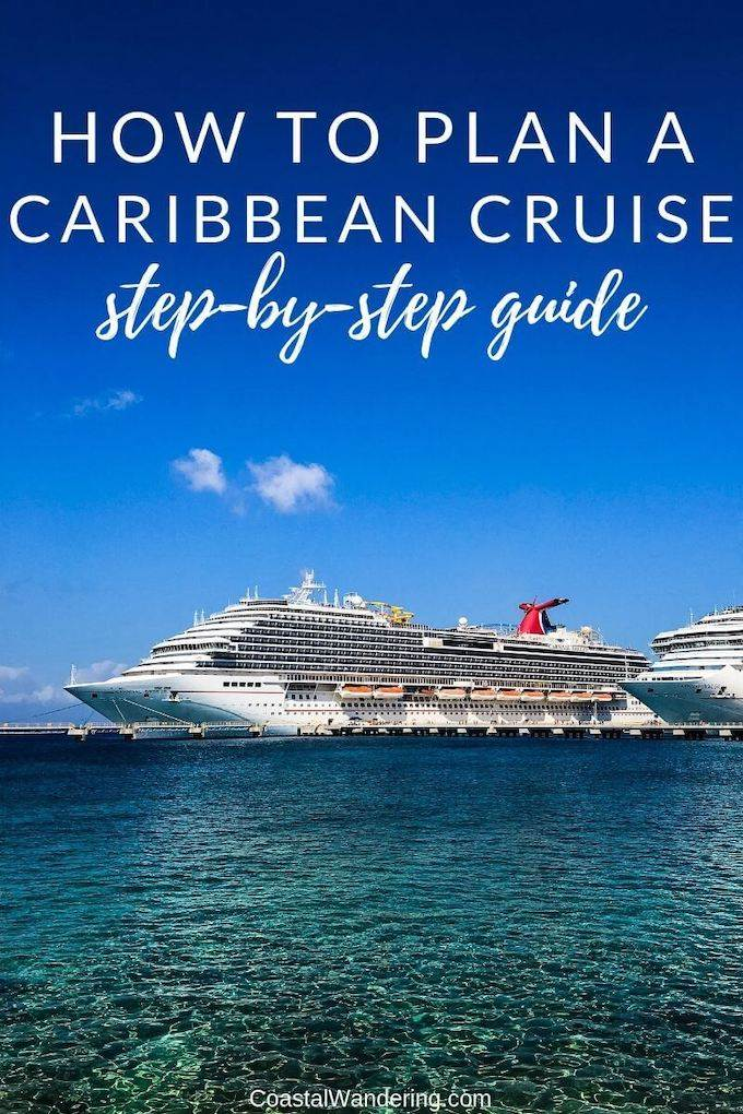 How To Plan A Caribbean Cruise - Coastal Wandering