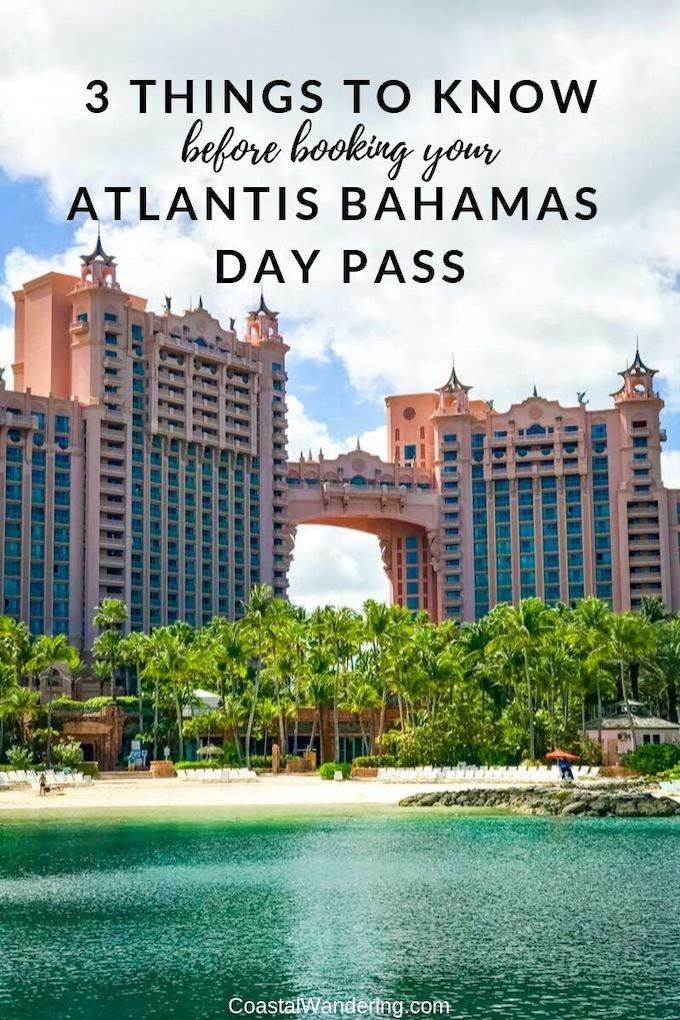 Atlantis Bahamas Day Pass: 3 Things You Need To Know Before Booking