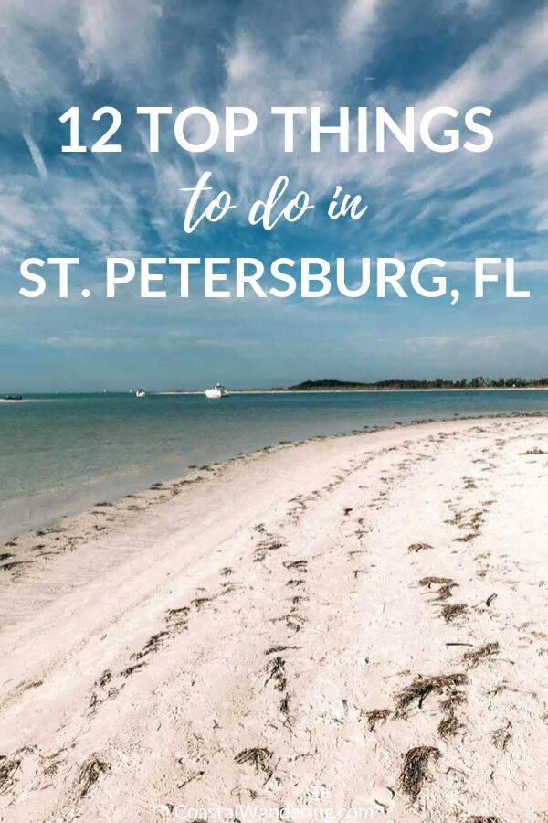 12 Awesome Things To Do In St. Petersburg, Florida