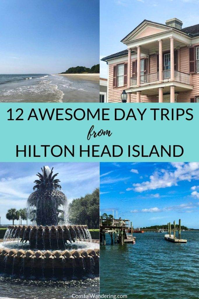 Day Trips from Hilton Head Island - Coastal Wandering