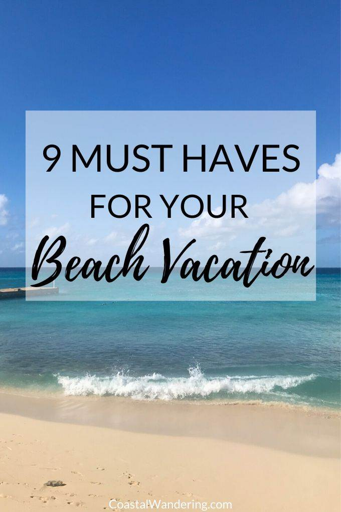 9 Must Haves For Your Beach Vacation