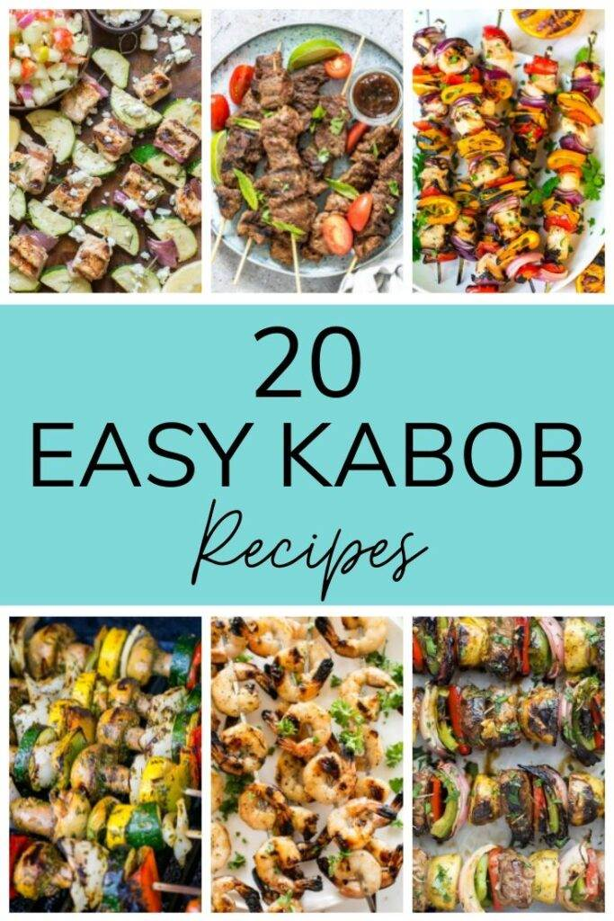 20 Easy Kabob Recipes - BBQ Skewers with chicken, shrimp, steak, and vegetables