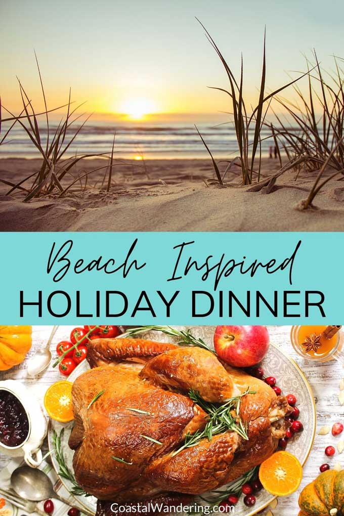 Beach inspired holiday dinner