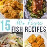 15 air fryer fish recipes