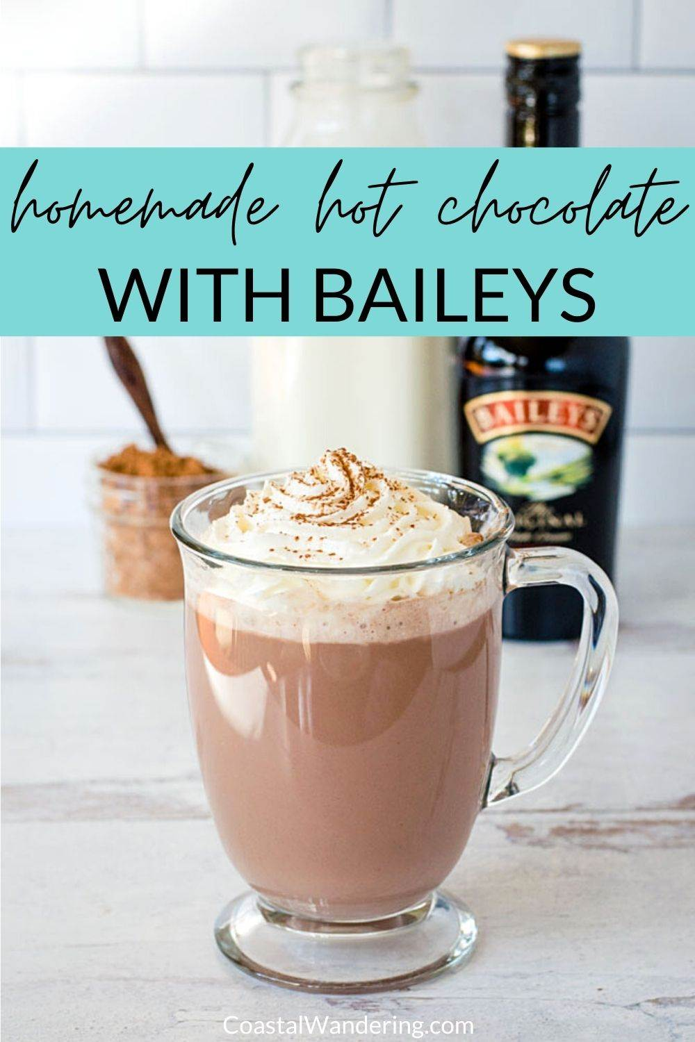 Hot Chocolate With Baileys To Warm You Up