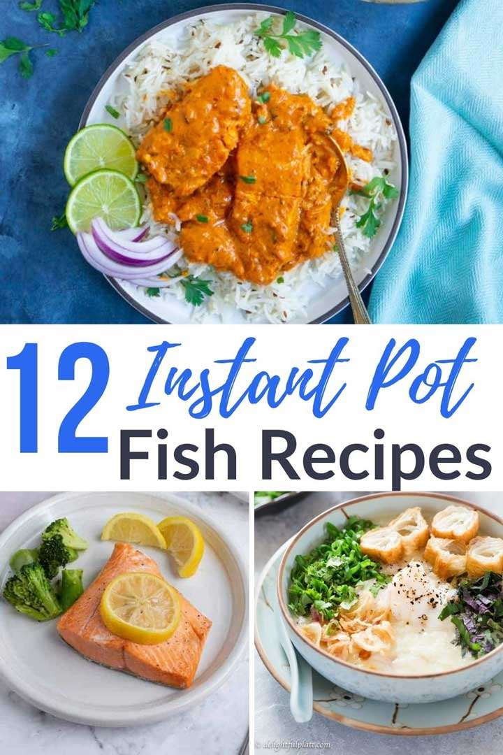 12 Instant Pot Fish Recipes For Easy Seafood Dinners