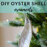 DIY oyster shell ornaments