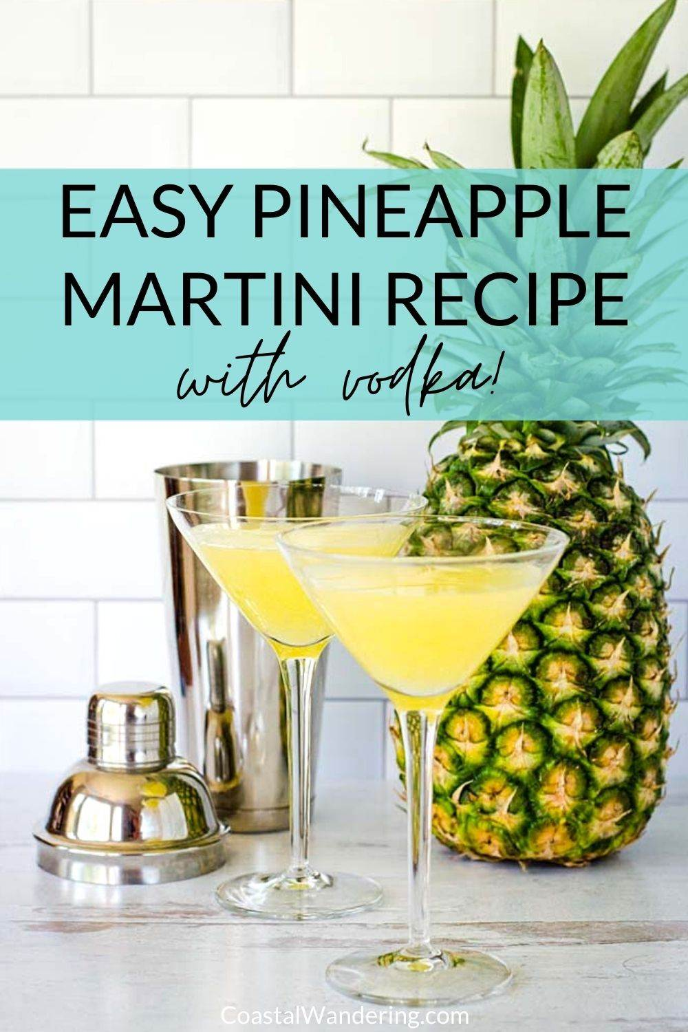 Easy Pineapple Martini To Take You Back To The Islands