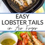 Easy lobster tails in air fryer