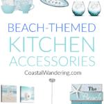 Beach kitchen teal accessories