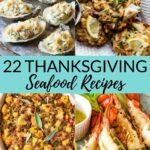 22 Thanksgiving Seafood Recipes